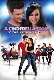 A Cinderella Story : If the Shoe Fits 2016
