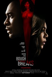 When the Bough Breaks 2016